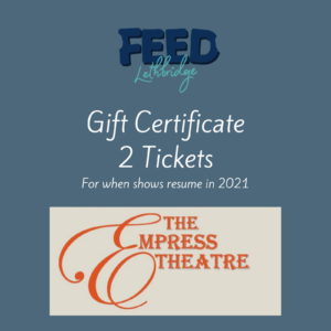 2 Tickets – Empress Theatre