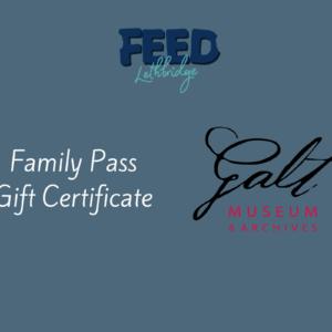 VIP Family Pass – Galt Museum